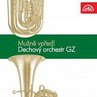 Dechový orchestr Gramofonových závodů, Rudolf Urbanec – Mužně vpřed!