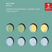 Estonian Philharmonic Chamber Choir, Tonu Kaljuste – Part - Beatus, etc