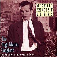 Michael Feinstein – Michael Feinstein Sings / The Hugh Martin Songbook