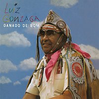 Luiz Gonzaga – Danado de Bom