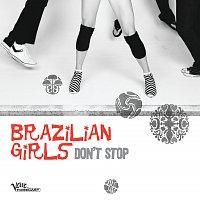 Brazilian Girls – Don't Stop