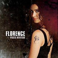 Florence – Poker Menteur
