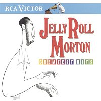 Jelly Roll Morton – Greatest Hits
