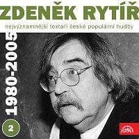 Zdeněk Rytíř, Různí interpreti – Nejvýznamnější textaři české populární hudby Zdeněk Rytíř 2 (1980 - 2005)