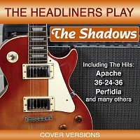 The Headliners – The Headliners Play The Shadows