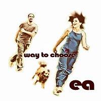EA – Way To Choose