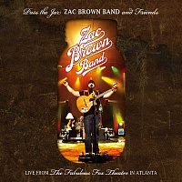 Zac Brown Band – Pass The Jar - Zac Brown Band and Friends from the Fabulous Fox Theatre In Atlanta