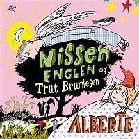 Alberte – Nissen, Englen og Trut Brumlesen