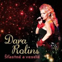 Dara Rolins – Stastne a vesele