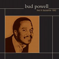 Bud Powell – Live In Lausanne 1962