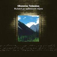 Odysseas Tsakalos – Fylaki Me Orthanoichti Porta
