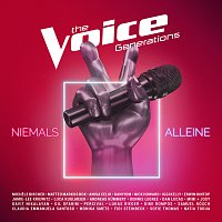 The Voice Generations – Niemals alleine [From The Voice Of Germany]