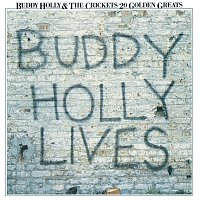 Buddy Holly, The Crickets – 20 Golden Greats: Buddy Holly Lives