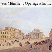 Georg Sieglitz – Aus Munchens Operngeschichte