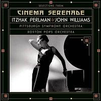 Itzhak Perlman, John Williams, Pittsburgh Symphony Orchestra, John Christopher Williams – Selections from Cinema Serenade/Cinema Serenade 2