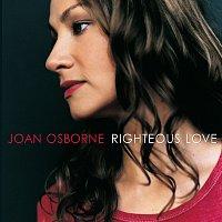 Joan Osborne – Righteous Love