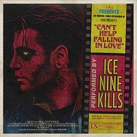 Ice Nine Kills – Can't Help Falling In Love