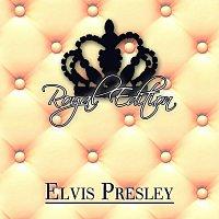 Elvis Presley – Royal Edition