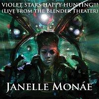 Janelle Monáe – Violet Stars Happy Hunting!!! [Live At The Blender Theater]
