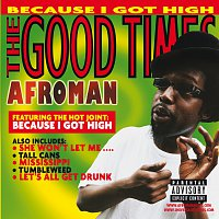 Afroman – The Good Times