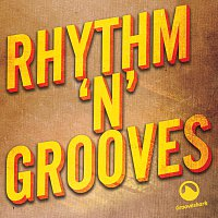 Různí interpreti – Rhythm 'N' Grooves