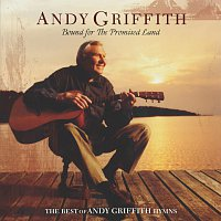 Andy Griffith – Bound For The Promised Land