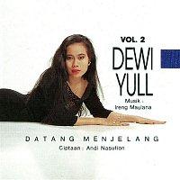 Dewi Yull – Datang Menjelang