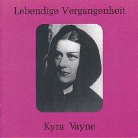 Kyra Vayne – Lebendige Vergangenheit - Kyra Vayne