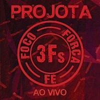 Projota – 3Fs [Ao Vivo]