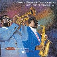 Charlie Parker, Dizzy Gillespie – Diz 'N Bird At Carnegie Hall [Remastered]
