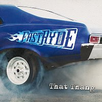 Fast Ryde – That Thang