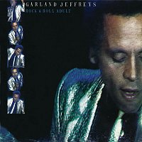 Garland Jeffreys – Rock & Roll Adult