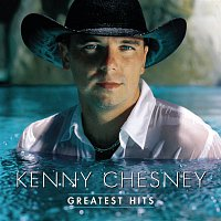 Kenny Chesney – Greatest Hits