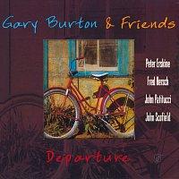 Gary Burton & Friends – Departure