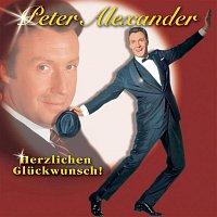 Peter Alexander – Herzlichen Gluckwunsch! - Seine groszten Erfolge & mehr