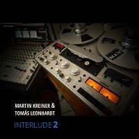 Martin Kreiner, Tomás Leonhardt – Interlude 2 (Original Score)