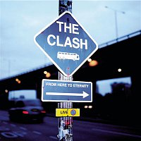 The Clash – From Here To Eternity