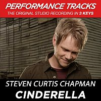 Steven Curtis Chapman – Cinderella (Performance Tracks) - EP