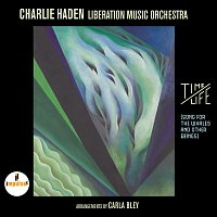 Charlie Haden, Liberation Music Orchestra – Time / Life