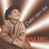 Malibu – Dobri stari casi