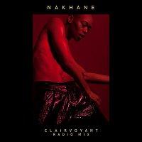 Nakhane – Clairvoyant (Radio Mix)