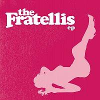 The Fratellis – The Fratellis EP