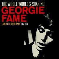 Georgie Fame – The Whole World's Shaking