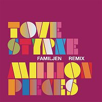 Tove Styrke – Million Pieces