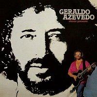 Geraldo Azevedo – Eterno Presente