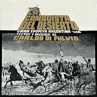 Carlos Di Fulvio – La Conquista del Desierto