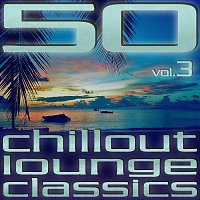 2Deep In Music – 50 Chillout Lounge Classics, Vol. 3