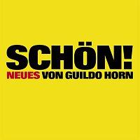 Guildo Horn – Schon [Standard Edition]