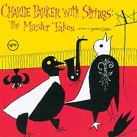 Charlie Parker – Charlie Parker With Strings: Complete Master Takes