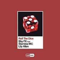 Shy FX, Lily Allen, Stamina MC – Roll The Dice (feat. Stamina MC & Lily Allen)